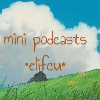 Elifcu | Mini Podcasts * Doğaçlama Yayın 1