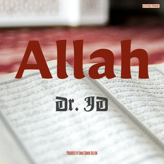 Allah by Dr. JD produced by Anno Domini Nation