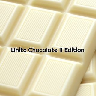 Where Were You: White Chocolate Edition II
