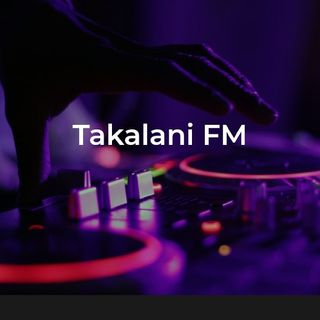 Takalani FM FEEL THE VIBE ( LISTENERS CHOICE)