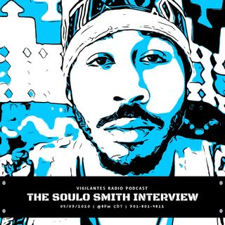 The Soulo Smith Interview.