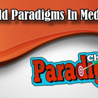New Old Paradigms In Medicine | Paradigm Chimes & Relaxation Affirmations