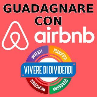 GUADAGNARE con gli Affitti su Airbnb