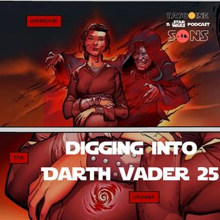 Digging Into Darth Vader Issue 25 (Episode 54)