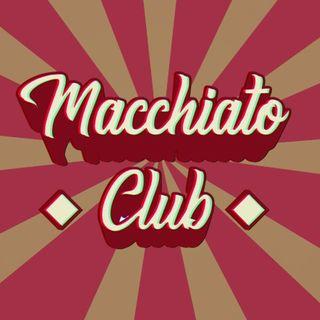 Macchiato Club