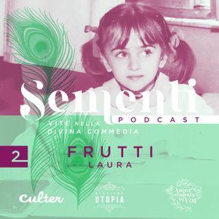 2. Frutti - Laura
