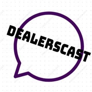 DealersCast