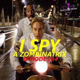 I Spy a Zombinatrix
