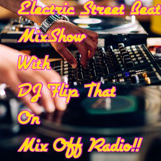 Electric Street Beat MixShow 8/19/19 (Live DJ Mix)