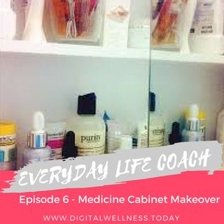 Episode 6 - Medicine Cabinet Makeover with Essential Oils