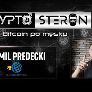 Kryptosteron czyli Bitcoin po męsku | Odcinek #4 | Kamil Predecki - Encyklopedia Kryptowalut