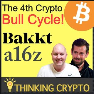 The 4th Crypto Bull Cycle a16z - Bakkt Taking Crypto Mainstream - Jack Dorsey CashApp Bitcoin Update