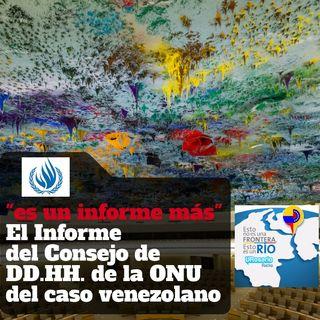 """""""Un informe más"""" El informe del Consejo de DD.HH. de la ONU del caso venezolano"""