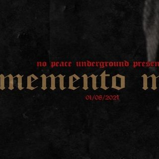 ENTHUSIASTIC REVIEWS #128: No Peace Underground Momento Mori 1-8-2021 Watch-Along