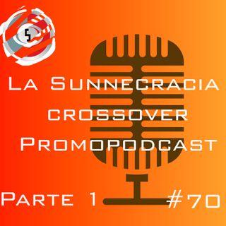 70 Crossover con Promopodcast parte 1