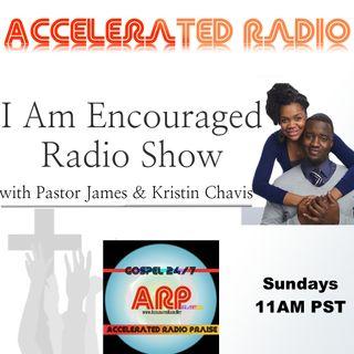 I Am Encouraged 3-11-18