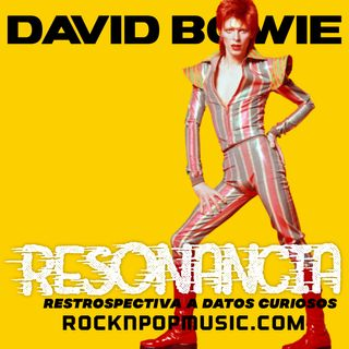 Resonancia #006 David Bowie