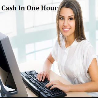 Cash in One Hour- Take Reasonable Deal Of Loan In One Hour!