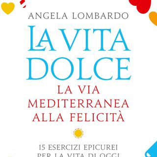 "Angela Lombardo ""La vita dolce"""
