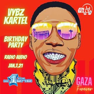 GAZA PARTY (VYBZ KARTEL BDAY)