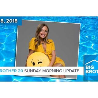 Big Brother 20   Sunday Morning Live Feeds Update
