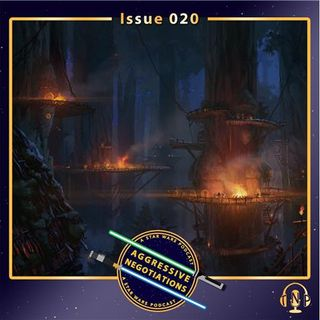 Issue 020: Living in Star Wars