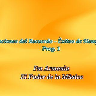 Canciones del Recuerdo - Èxitos de Siempre -Prog. 1 (1 Hora)