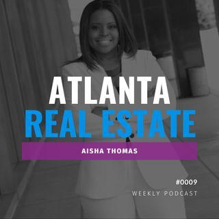 Learning the Atlanta Market with Aisha J. Thomas on Real Estate Radio