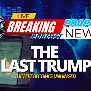 NTEB PROPHECY NEWS PODCAST: As Trump Recovers At Walter Reed, Joe Biden And The Radical Left Are Panicking At Thought He's Unstoppable