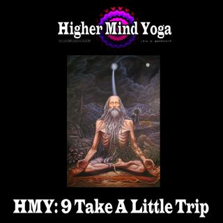 HMY 9: Take A little Trip