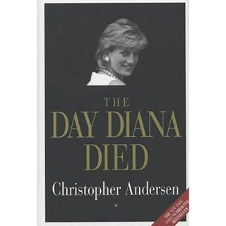 Christopher Andersen The Day Diana Died