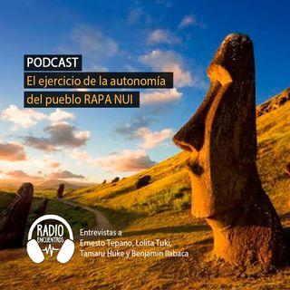 El ejercicio de la autonomía del pueblo Rapa Nui