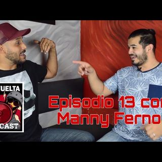 EPISODIO 13 MANNY FERNO