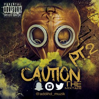 Caution Part 2
