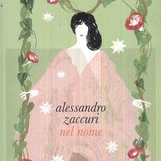 """Alessandro Zaccuri """"Nel nome"""""""