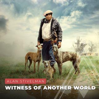 S03E09 - Alan Stivelman // Witness of Another World