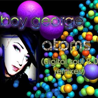 Boy George - Atoms (Divide & Conquer)