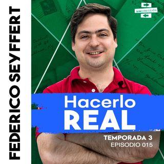 Hacerlo real - Federico Seyffert