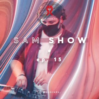SAM SHOW #15 by Sam Reds