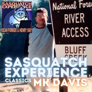 Sasquatch Experience Classics: MK Davis & Don Monroe 11.12.2006