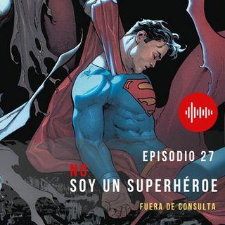 FDC 27 No soy un superhéroe