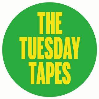The Tuesday Tapes | 1 maggio 2018