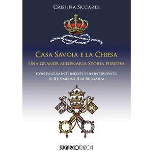 99 - Casa Savoia e la Chiesa