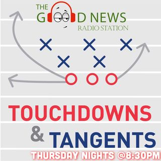 Touchdowns and Tangents Radio Episode 3