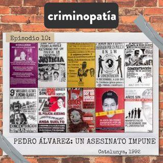 10. Pedro Álvarez, un asesinato impune (Catalunya, 1992) - Parte 1