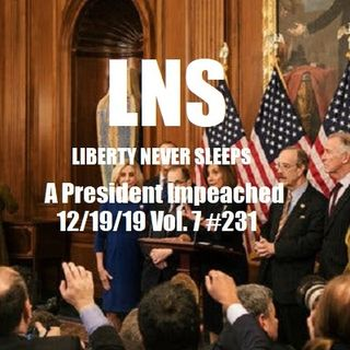 A President Impeached 12/19/19 Vol. 7 #231