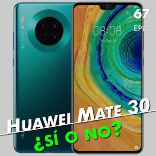 Huawei Mate 30: ¿sí o no?