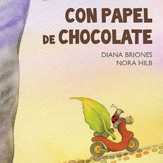 Con papel de chocolate, cuento infantil