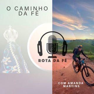 EP 02 - O Caminho da Fé