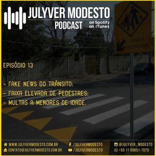 Episódio 13 - Trânsito, por Julyver Modesto